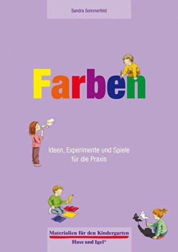 9783867608657: Farben 4-6 Jahre: Ideen, Experimente und Spiele für die Praxis