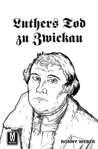 Luthers Tod zu Zwickau