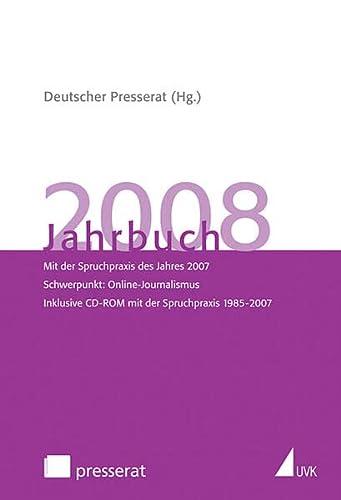 9783867640985: Jahrbuch des Deutschen Presserats: Jahrbuch des Deutschen Presserats 2008: Mit der Spruchpraxis des Jahres 2007. Schwerpunkt: Online-Journalismus. ... CD-ROM mit der Spruchpraxis 1985-2007: 2008