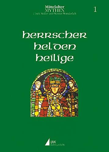 Herrscher, Helden, Heilige: Werner Wunderlich