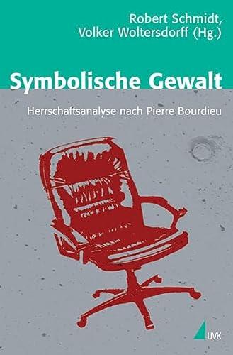 9783867641210: Symbolische Gewalt: Herrschaftsanalyse nach Pierre Bourdieu