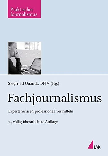 9783867641395: Fachjournalismus: Expertenwissen professionell vermitteln