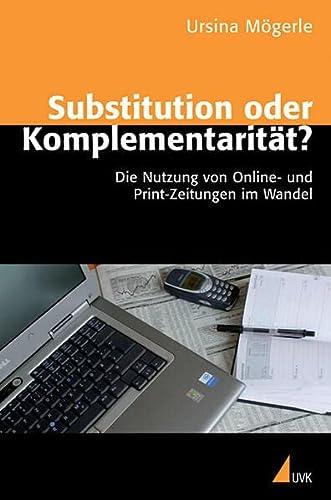 Substitution oder Komplementarität?: Ursina Mögerle