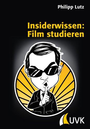 9783867644273: Insiderwissen: Film studieren