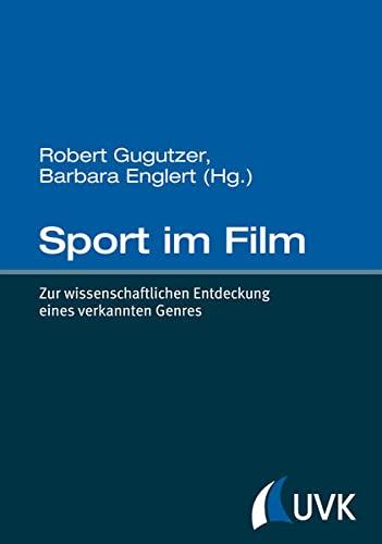 9783867644839: Sport im Film: Zur wissenschaftlichen Entdeckung eines verkannten Genres