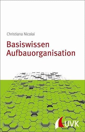 9783867646048: Basiswissen Aufbauorganisation: Management konkret