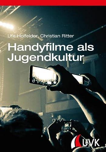 9783867646086: Handyfilme als Jugendkultur