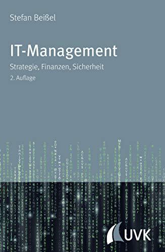 9783867647229: IT-Management: Strategie, Finanzen, Sicherheit