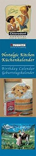 9783867652308: Nostalgic Kitchen 2014 (Slimline Birthday)