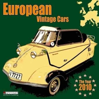 9783867655590: European Vintage Cars 2010 ( Europas Kultwagen ) 2010. Media Illustration