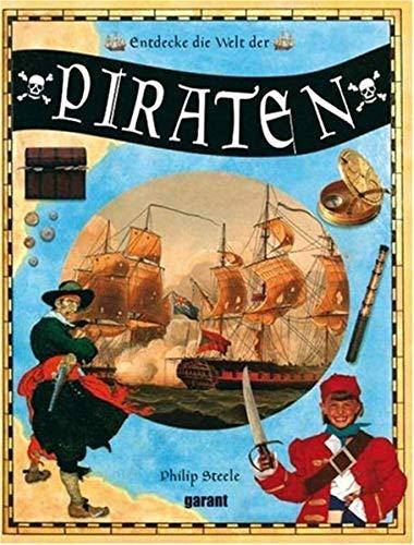 9783867661041: Entdecke die Welt der Piraten