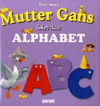 9783867661140: Mutter Gans lehrt das ABC