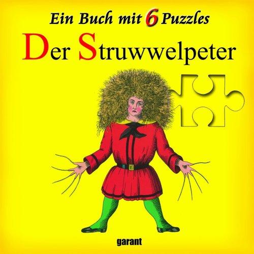 Puzzlebuch - Der Struwwelpeter: Heinrich Hoffmann