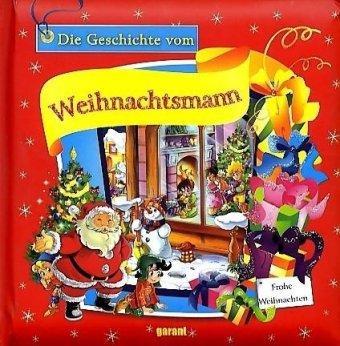 9783867661621: Geschichte vom Weihnachtsmann