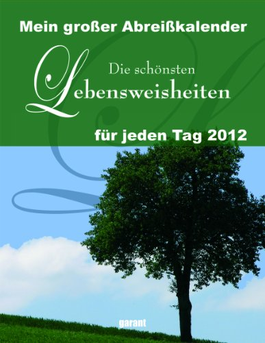 9783867663342: Mein großer Abreißkalender Die schönsten Lebensweisheiten 2012