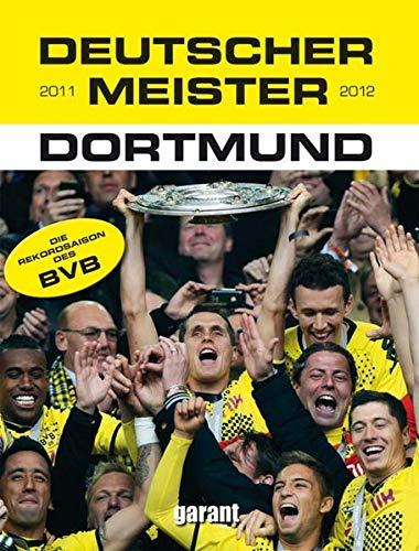 9783867666022: Deutscher Meister 2011/2012 BVB Dortmund
