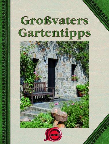 9783867667166: Gro�vaters Gartentipps