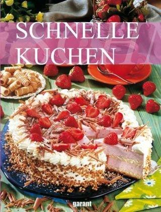 9783867667210: Schnelle Kuchen
