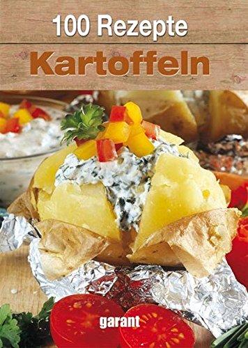 9783867668361: 100 Rezepte Kartoffeln
