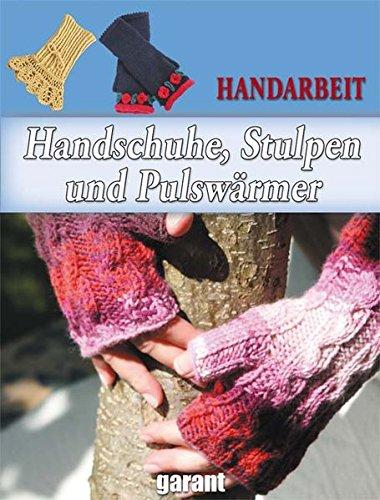 9783867668538: Handschuhe, Stulpen und Pulswärmer