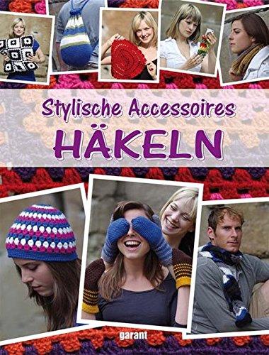 9783867668545: Stylische Accessoires häkeln