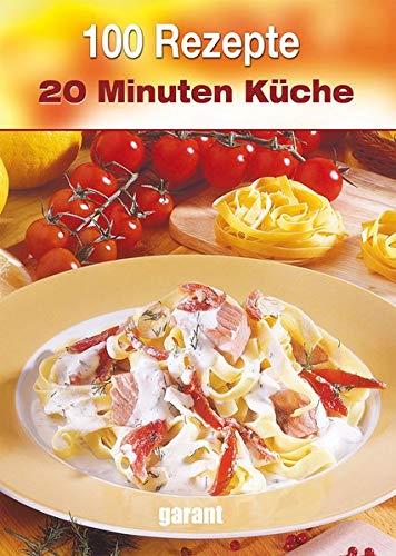 9783867668682: 100 Rezepte - 20 Minuten Küche
