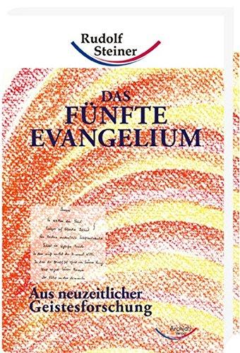 Das fünfte Evangelium: Archiati Verlag e.K.
