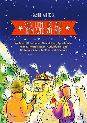 Sein Licht ist auf dem Weg zu mir (Arbeitsheft): Sabine Wiediger
