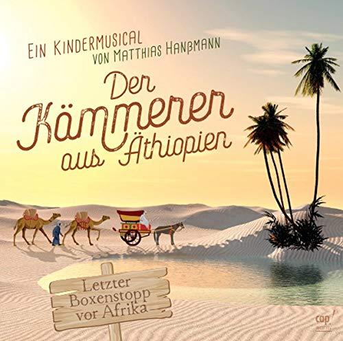 Der K�mmerer aus �thiopien (Lieder- und Regieheft): Matthias Han�mann