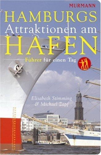Hamburgs Attraktionen am Hafen. Tipps für einen