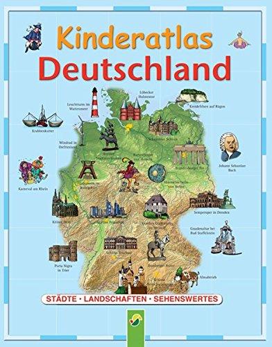 9783867750899: Kinderatlas Deutschland: Städte, Landschaften, Sehenswertes