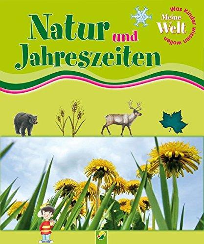 9783867753388: Meine Welt - Natur und Jahreszeiten