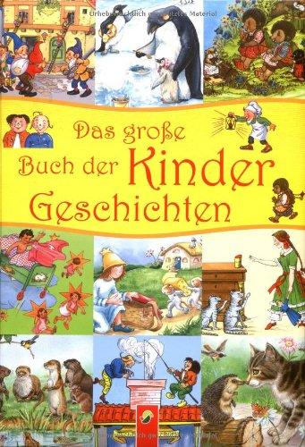 Das gro?e Buch der Kindergeschichten: Schwager und Steinlein