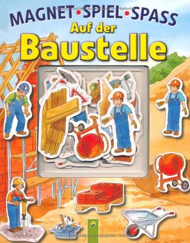 9783867756341: Magnetspielspa� Baustelle