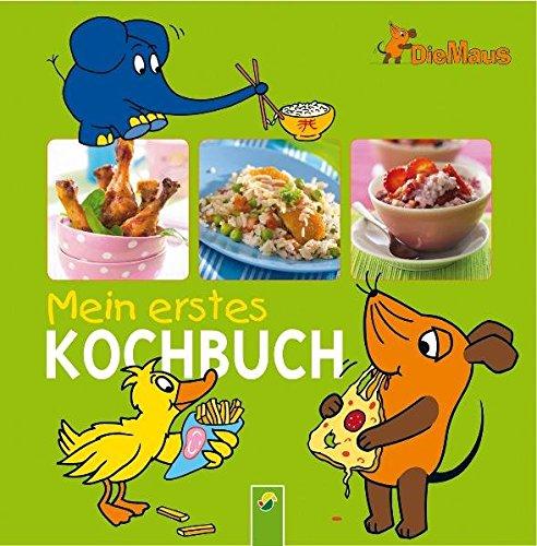 9783867756860: Die Maus Mein erstes Kochbuch