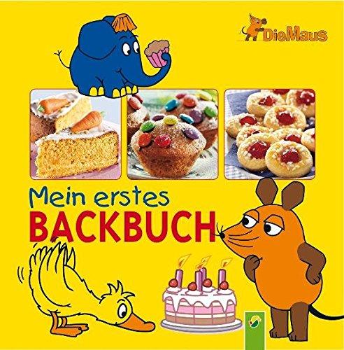 9783867756877: Die Maus - Mein erstes Backbuch