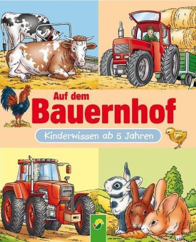 9783867757249: Auf dem Bauernhof: Kinderwissen ab 5 Jahren