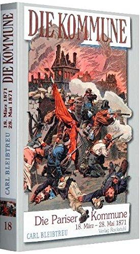 9783867770873: Die Pariser Kommune vom 18. März bis zum 28. Mai 1871