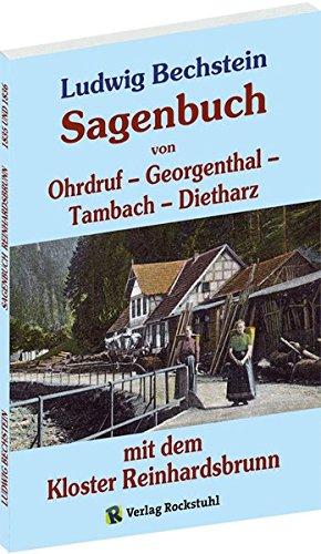 9783867770941: Sagenbuch von Ohrdruf, Georgenthal, Tambach und Dietharz mit dem Kloster Reinhardsbrunn