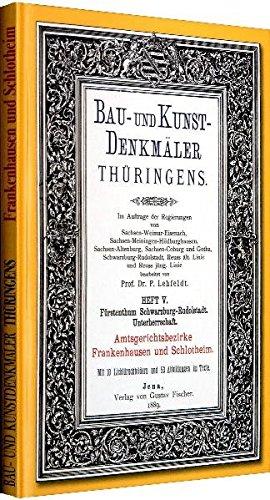 9783867771610: Amt Frankenhausen und Schlotheim 1889: Bau- und Kunstdenkmaler Thuringens. Furstenthum Schwarzburg-Rudolstadt. Band 1 von 3