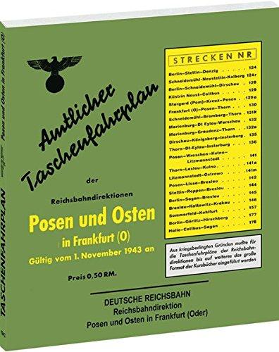 9783867772525: Amtlicher Taschenfahrplan der Reichsbahndirektion Posen und Osten in Frankfurt (Oder) 1943: Gültig vom 1. November 1943 an