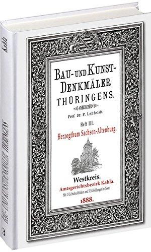 9783867773522: Bau- und Kunstdenkmäler Thüringens 03. Amtsgerichtsbezirk KAHLA 1888