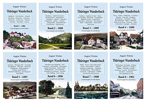GESAMTAUSGABE: THÜRINGER WANDERBUCH 1886-1902 [8 BÄNDE]: August Trinius