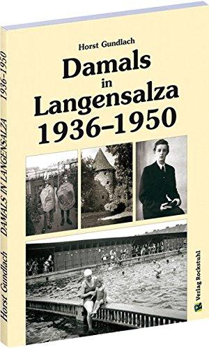 9783867774475: Damals in Langensalza 1936-1950