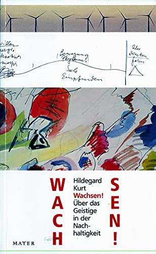 Wachsen! - Kurt, Hildegard
