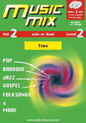 Music Mix vol.2 (+2 CD's) :für Tuba Bassschlüssel