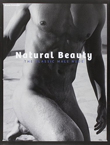9783867871082: Natural Beauty: The Classic Male Nude