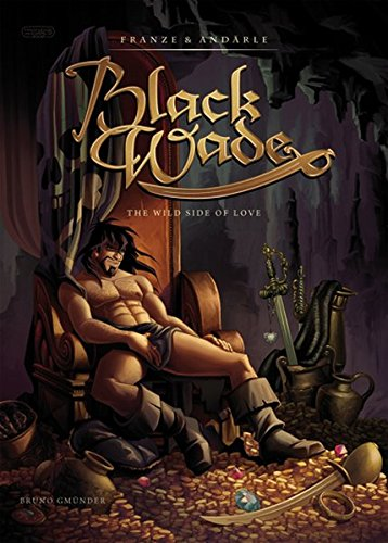 9783867871099: Black Wade: The Wild Side of Love