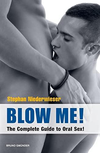 9783867871150: Blow Me! (Bruno Gmunder Verlag)