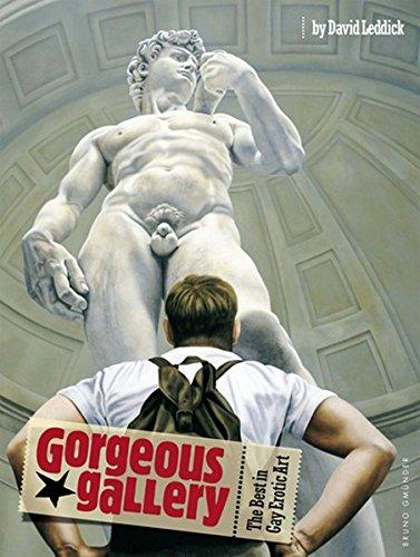 Gorgeous Gallery the Best in Gay Erotic: The Best in Gay Erotic Art: David Leddick